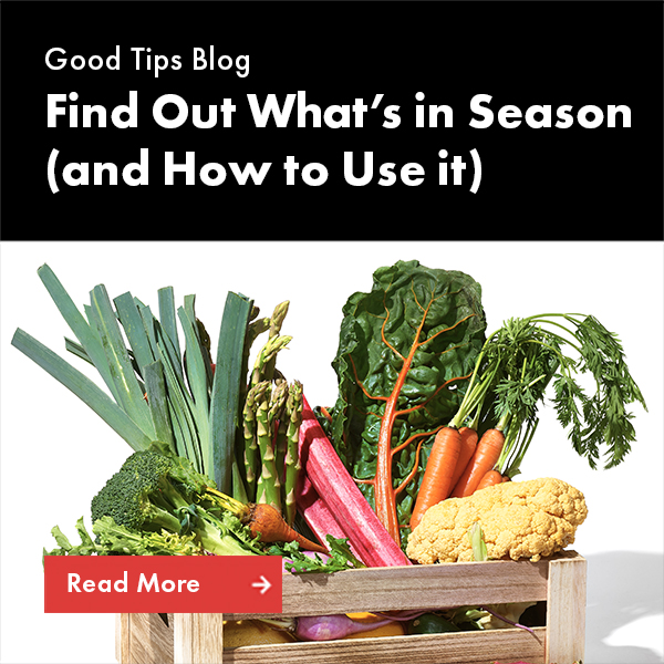What's in Season and How to Use it
